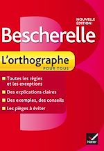 Download this eBook Bescherelle L'orthographe pour tous