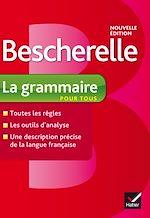 Download this eBook Bescherelle La grammaire pour tous
