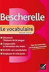 Télécharger le livre :  Bescherelle Le vocabulaire pour tous