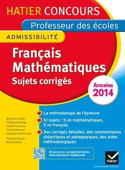 Annales 2015 - Concours professeur des écoles - Sujets corrigés français et mathématiques