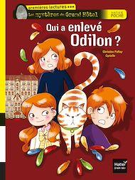Téléchargez le livre :  Qui a enlevé Odilon ?