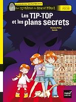 Téléchargez le livre :  Les Tip-Top et les plans secrets