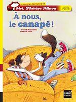 Téléchargez le livre :  A nous, le canapé !