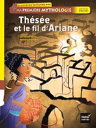 Téléchargez le livre :  Thésée et le fil d'Ariane. Ma première mythologie
