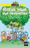 Télécharger le livre :  Ratus joue aux devinettes