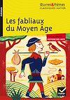 Télécharger le livre :  Les fabliaux du Moyen Âge