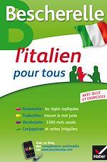 Téléchargez le livre :  Bescherelle L'italien pour tous