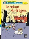 Dragons et merveilles, Le retour du dragon