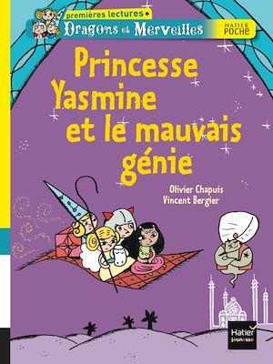 Dragons et merveilles, Princesse Yasmine et le mauvais génie