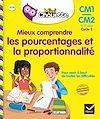 Télécharger le livre :  Mieux comprendre les pourcentages et la proportionnalité CM1/CM2