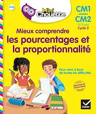 Téléchargez le livre :  Mieux comprendre les pourcentages et la proportionnalité CM1/CM2