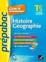 Téléchargez le livre :  Histoire-Géographie Tle S - Prépabac Cours & entraînement