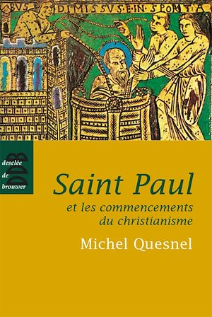 Téléchargez le livre :  Saint Paul et les commencements du christianisme