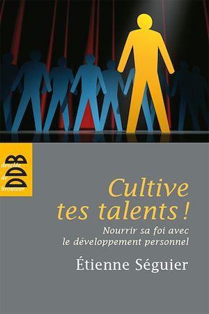 Téléchargez le livre :  Cultive tes talents !