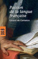 Download this eBook Passion de la langue française