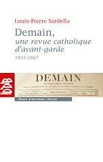 Download this eBook Demain, une revue catholique d'avant-garde (1905-1907)