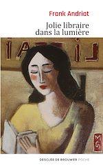 Download this eBook Jolie libraire dans la lumière