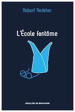 Download this eBook L'Ecole fantôme