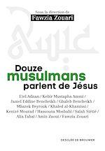 Download this eBook Douze musulmans parlent de Jésus