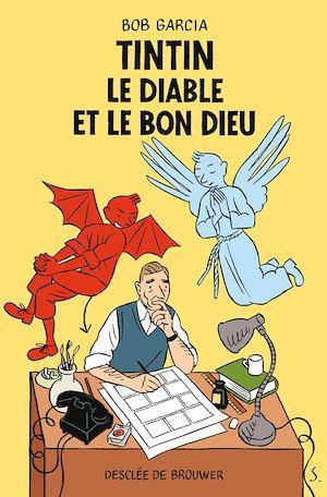 Téléchargez le livre :  Tintin, le Diable et le Bon Dieu