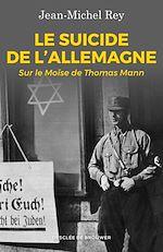 Download this eBook Le suicide de l'Allemagne