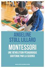 Download this eBook Montessori, une révolution pédagogique soutenue par la science