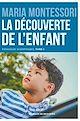 Télécharger le livre : La découverte de l'enfant