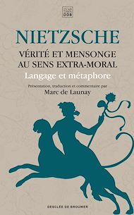 Téléchargez le livre :  Vérité et mensonge au sens extra-moral