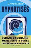 Télécharger le livre :  Hypnotisés
