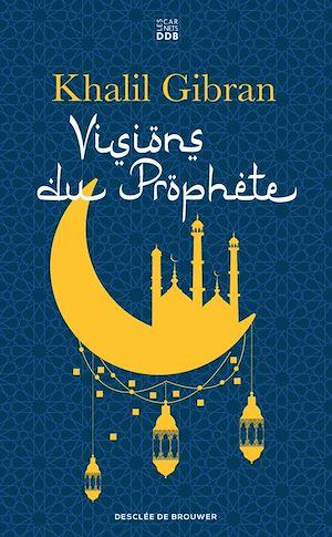 Téléchargez le livre :  Visions du Prophète