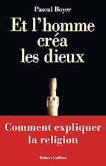 Download this eBook Et l'homme créa les dieux