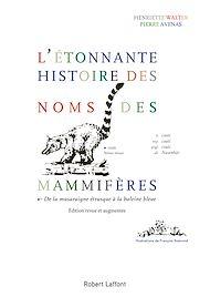 Téléchargez le livre :  L'Étonnante histoire des noms des mammifères