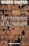 Télécharger le livre :  La Mémoire d'Abraham