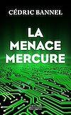 Télécharger le livre :  La Menace Mercure