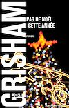 Télécharger le livre :  Pas de Noël cette année