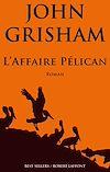 Télécharger le livre :  L'Affaire Pélican
