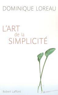 Téléchargez le livre :  L'Art de la simplicité
