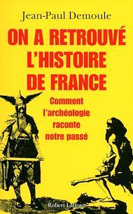 Téléchargez le livre :  On a retrouvé l'histoire de France