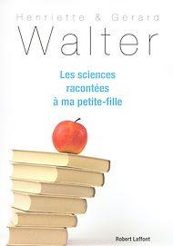 Téléchargez le livre :  Les sciences racontées à ma petite-fille