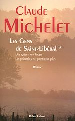 Download this eBook Les gens de Saint Liberal - Tome 1
