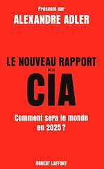 Download this eBook Le Nouveau Rapport de la CIA