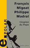 Télécharger le livre :  L'Espion du pape