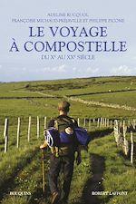 Download this eBook Le Voyage à Compostelle
