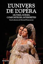 Download this eBook L'univers de l'opéra