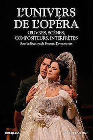 Téléchargez le livre :  L'univers de l'opéra