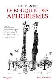Téléchargez le livre :  Le Bouquin des aphorismes