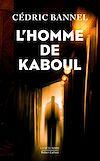 Télécharger le livre :  L'homme de Kaboul