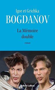 Téléchargez le livre :  La mémoire double