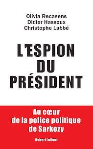 Téléchargez le livre :  L'espion du président