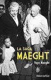 Télécharger le livre :  La Saga Maeght